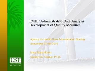 PMHP Administrative Data Analysis Development of Quality Measures
