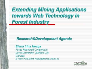 Extending Mining Applications towards Web Technology in Forest Industry