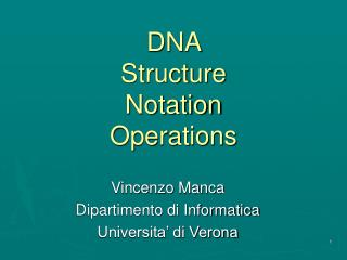 DNA  Structure  Notation Operations