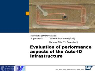 Evaluation of performance aspects of the Auto-ID Infrastructure