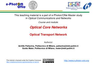 Optical Core Networks Optical Transport Network