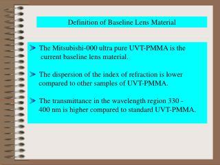 Definition of Baseline Lens Material