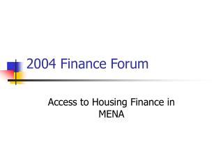 2004 Finance Forum