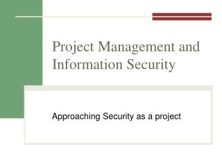 Project Management and Information Security
