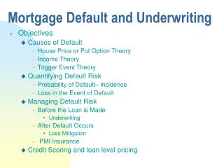 Mortgage Default and Underwriting