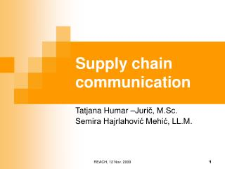 Supply chain communication