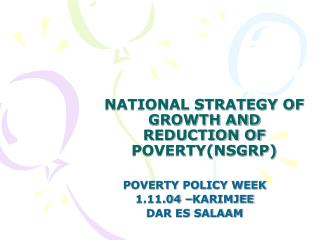 NATIONAL STRATEGY OF GROWTH AND REDUCTION OF POVERTY(NSGRP)
