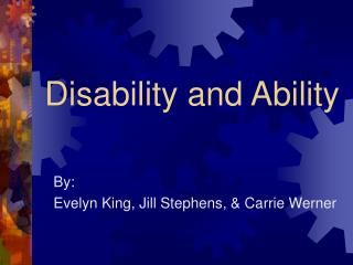Disability and Ability