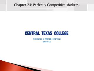 Chapter  24: Perfectly Competitive Markets