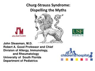 Churg -Strauss Syndrome: Dispelling the Myths