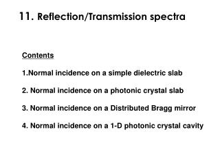 11. Reflection/Transmission spectra