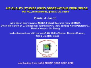 AIR QUALITY STUDIES USING OBSERVATIONS FROM SPACE