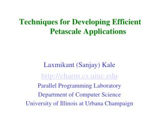 Techniques for Developing Efficient Petascale Applications