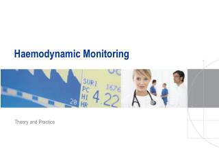 Haemodynamic Monitoring