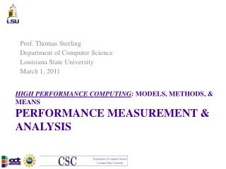 HIGH PERFORMANCE COMPUTING : MODELS, METHODS, & MEANS PERFORMANCE MEASUREMENT & ANALYSIS