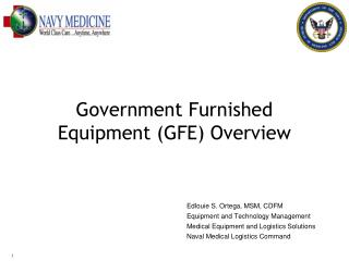 Government Furnished Equipment (GFE) Overview