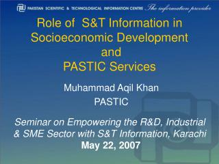 Role of  S&T Information in Socioeconomic Development  and  PASTIC Services