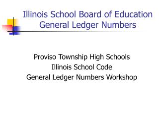 Illinois School Board of Education  General Ledger Numbers