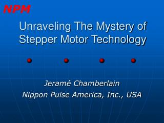 Unraveling The Mystery of Stepper Motor Technology
