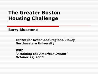 The Greater Boston  Housing Challenge  Barry Bluestone