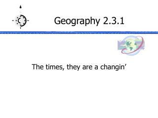 Geography 2.3.1