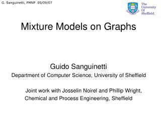 Mixture Models on Graphs