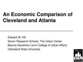 An Economic Comparison of Cleveland and Atlanta