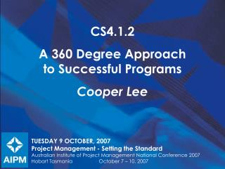 CS4.1.2 A 360 Degree Approach  to Successful Programs Cooper Lee
