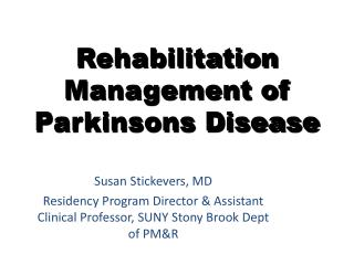 Rehabilitation Management of Parkinsons Disease