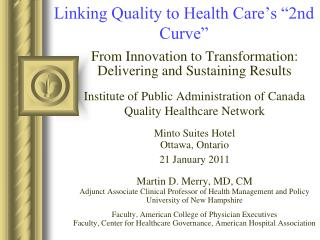 "Linking Quality to Health Care's ""2nd Curve"""