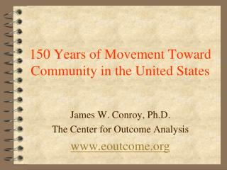150 Years of Movement Toward Community in the United States
