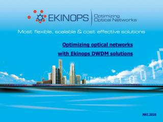 Optimizing optical networks  with Ekinops DWDM solutions