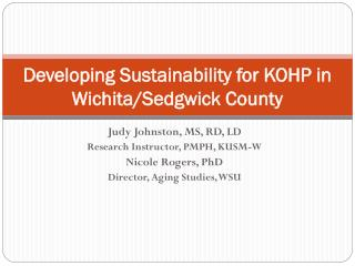 Developing Sustainability for KOHP in Wichita/Sedgwick County