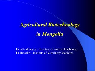 Agricultural Biotechnology  in Mongolia