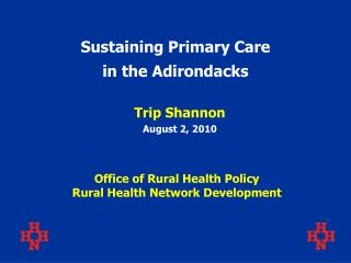 Sustaining Primary Care  in the Adirondacks