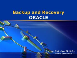 Backup and Recovery ORACLE
