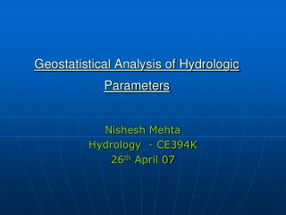 Geostatistical Analysis of Hydrologic Parameters