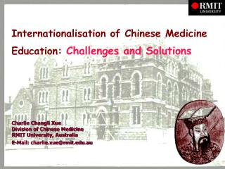 Internationalisation of Chinese Medicine Education:  Challenges and Solutions