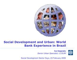 Social Development and Urban: World Bank Experience in Brazil
