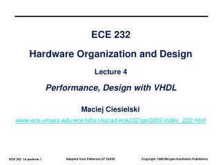 ECE 232 Hardware Organization and Design Lecture 4 Performance, Design with VHDL