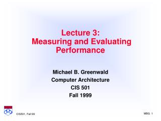 Lecture 3:  Measuring and Evaluating Performance