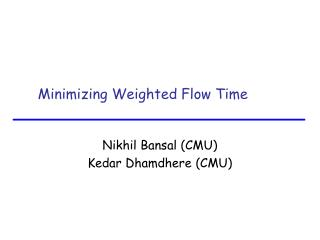 Minimizing Weighted Flow Time