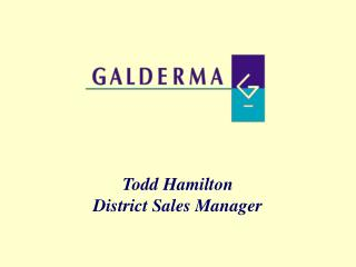 Todd Hamilton District Sales Manager