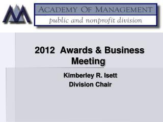 2012  Awards & Business Meeting
