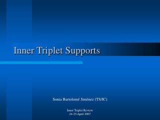 Inner Triplet Supports