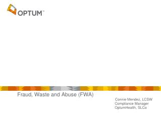 Fraud, Waste and Abuse (FWA)