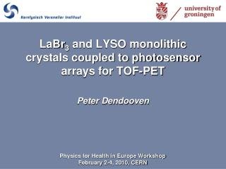 LaBr 3  and LYSO monolithic crystals coupled to photosensor arrays for TOF-PET