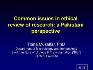 Common issues in ethical review of research: a Pakistani perspective