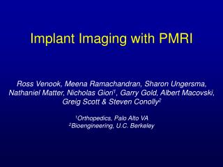 Implant Imaging with PMRI