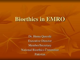 Bioethics in EMRO